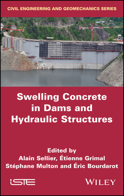Bourdarot, Eric - Swelling Concrete in Dams and Hydraulic Structures: DSC 2017, ebook