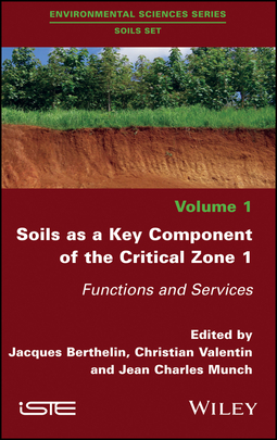 Berthelin, Jacques - Soils as a Key Component of the Critical Zone 1: Functions and Services, ebook