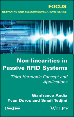 Andia, Gianfranco - Non-Linearities in Passive RFID Systems: Third Harmonic Concept and Applications, ebook