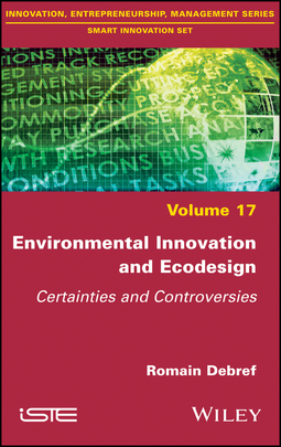 Debref, Romain - Environmental Innovation and Ecodesign: Certainties and Controversies, ebook
