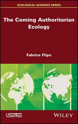 Flipo, Fabrice - The Coming Authoritarian Ecology, ebook