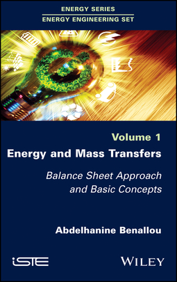 Benallou, Abdelhanine - Energy and Mass Transfers: Balance Sheet Approach and Basic Concepts, ebook