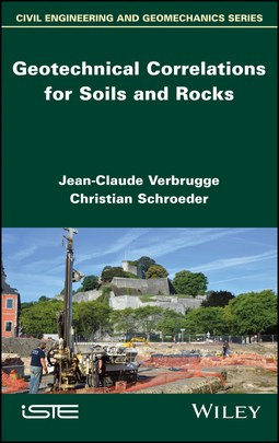 Schroeder, Christian - Geotechnical Correlations for Soils and Rocks, ebook