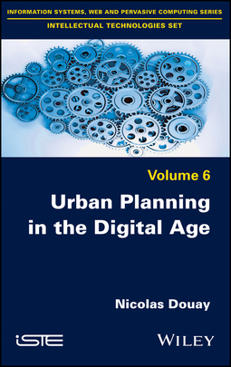 Douay, Nicolas - Urban Planning in the Digital Age: From Smart City to Open Government?, ebook