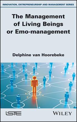 Hoorebeke, Delphine Van - The Management of Living Beings or Emo-management, ebook