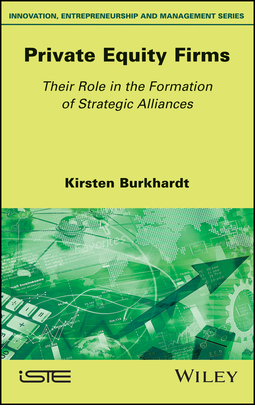 Burkhardt, Kirsten - Private Equity Firms: Their Role in the Formation of Strategic Alliances, ebook