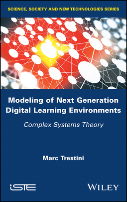 Trestini, Marc - Modeling of Next Generation Digital Learning Environments: Complex Systems Theory, ebook