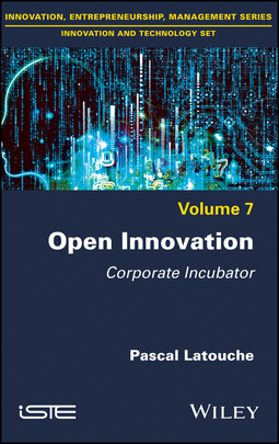 Latouche, Pascal - Open Innovation: Corporate Incubator, e-bok