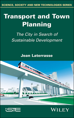 Laterrasse, Jean - Transport and Town Planning: The City in Search of Sustainable Development, ebook