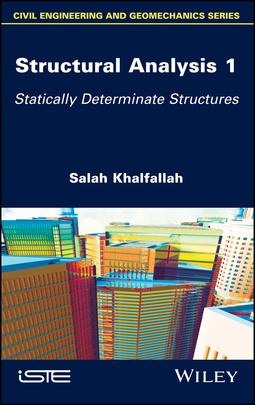 Khalfallah, Salah - Structural Analysis 1: Statically Determinate Structures, ebook