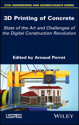 Perrot, Arnaud - 3D Printing of Concrete: State of the Art and Challenges of the Digital Construction Revolution, ebook