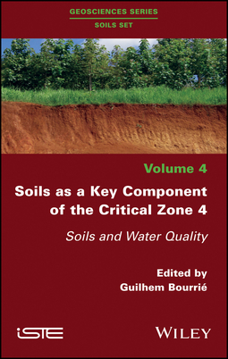 Bourrie, Guilhem - Soils as a Key Component of the Critical Zone 4: Soils and Water Quality, ebook