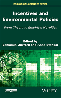 Ouvrard, Benjamin - Incentives and Environmental Policies: From Theory to Empirical Novelties, ebook