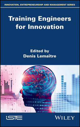 Lemaître, Denis - Training Engineers for Innovation, ebook
