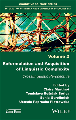 Botica, Tomislava Bošnjak - Reformulation and Acquisition of Linguistic Complexity: Crosslinguistic Perspective, ebook