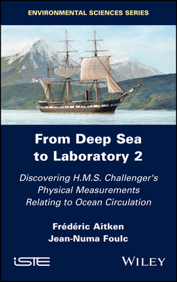 Aitken, Frederic - From Deep Sea to Laboratory 2: Discovering H.M.S. Challenger's Physical Measurements Relating to Ocean Circulation, ebook