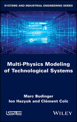 Budinger, Marc - Multi-physics Modeling of Technological Systems, ebook