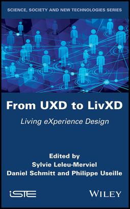Leleu-Merviel, Sylvie - From UXD to LivXD: Living eXperience Design, ebook