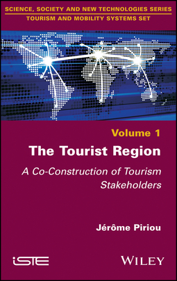 Piriou, Jerome - The Tourist Region: A Co-Construction of Tourism Stakeholders, ebook
