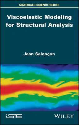 Salençon, Jean - Viscoelastic Modeling for Structural Analysis, ebook