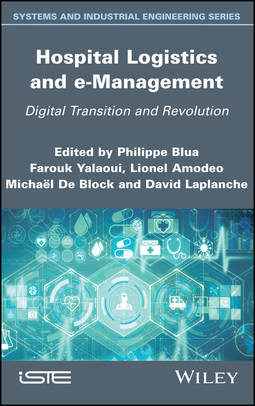 Amodeo, Lionel - Hospital Logistics and e-Management: Digital Transition and Revolution, ebook