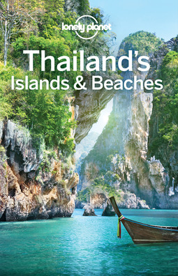 Bewer, Tim - Lonely Planet Thailand's Islands & Beaches, e-bok