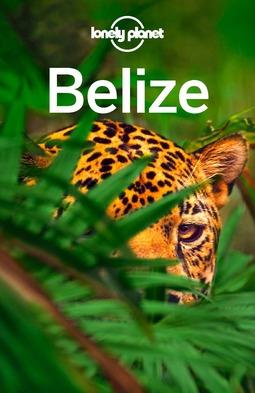 Egerton, Alex - Lonely Planet Belize, ebook