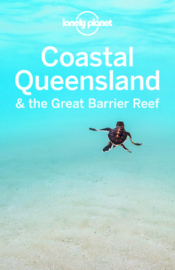 Planet, Lonely - Lonely Planet Coastal Queensland & the Great Barrier Reef, ebook