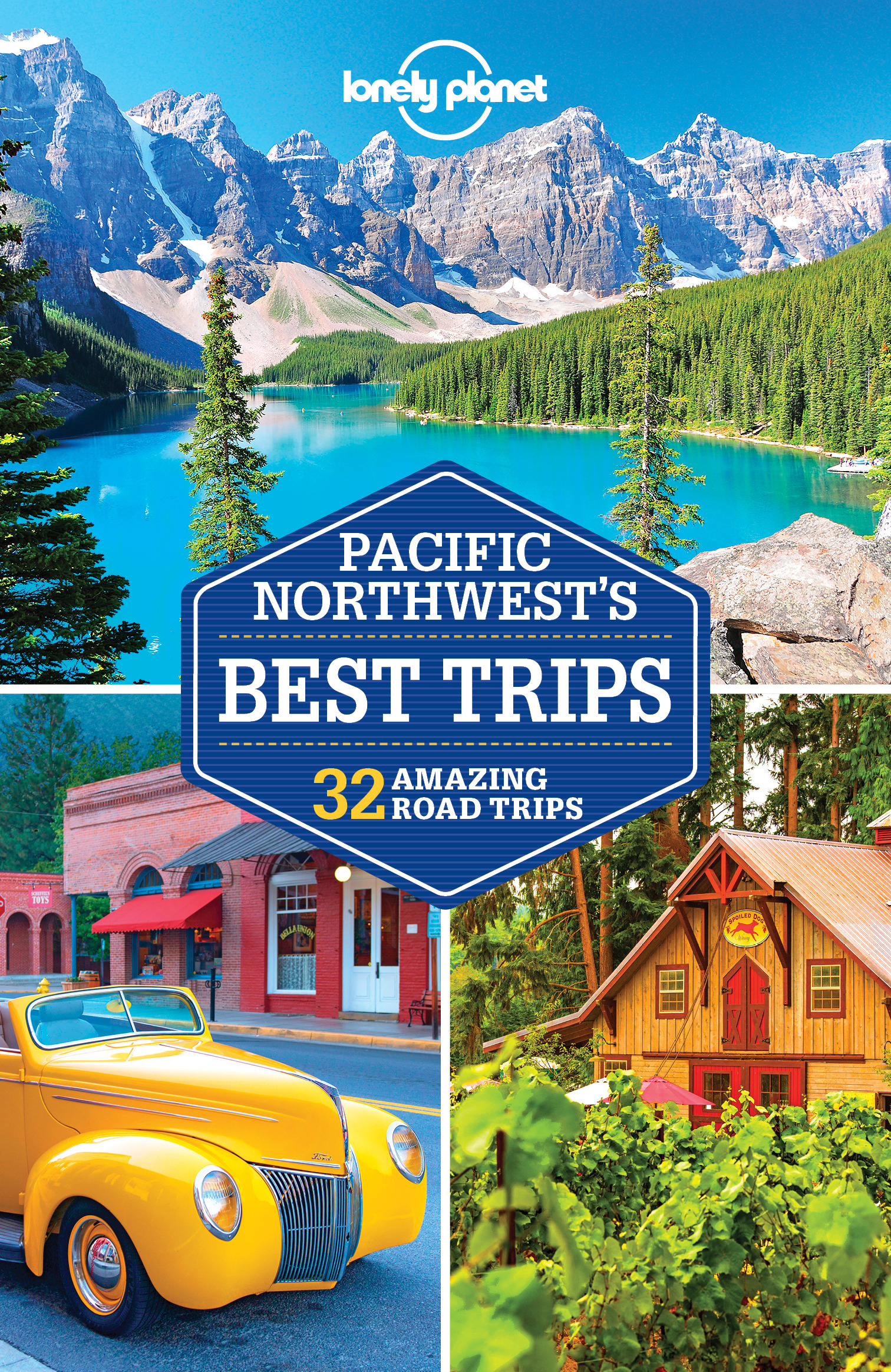 Berkmoes, Ryan Ver - Lonely Planet Pacific Northwest's Best Trips, e-bok