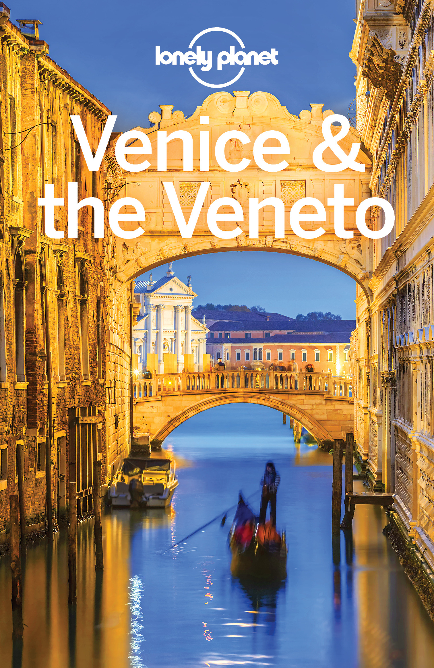 Dragicevich, Peter - Lonely Planet Venice & the Veneto, ebook