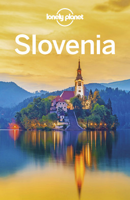 Baker, Mark - Lonely Planet Slovenia, ebook