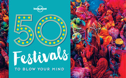 Planet, Lonely - 50 Festivals To Blow Your Mind, ebook