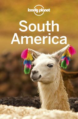 Brash, Celeste - Lonely Planet South America, ebook