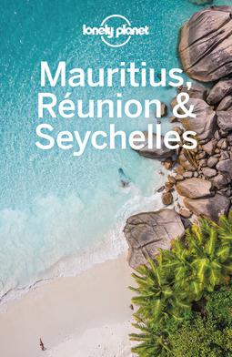 Carillet, Jean-Bernard - Lonely Planet Mauritius, Reunion & Seychelles, ebook