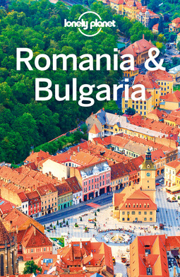 Planet, Lonely - Lonely Planet Romania & Bulgaria, ebook