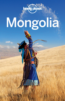 Holden, Trent - Lonely Planet Mongolia, ebook
