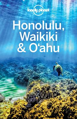 Planet, Lonely - Lonely Planet Honolulu Waikiki & Oahu, ebook