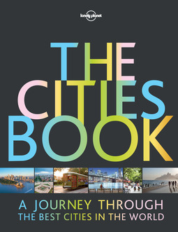 Planet, Lonely - Lonely Planet The Cities Book, e-bok