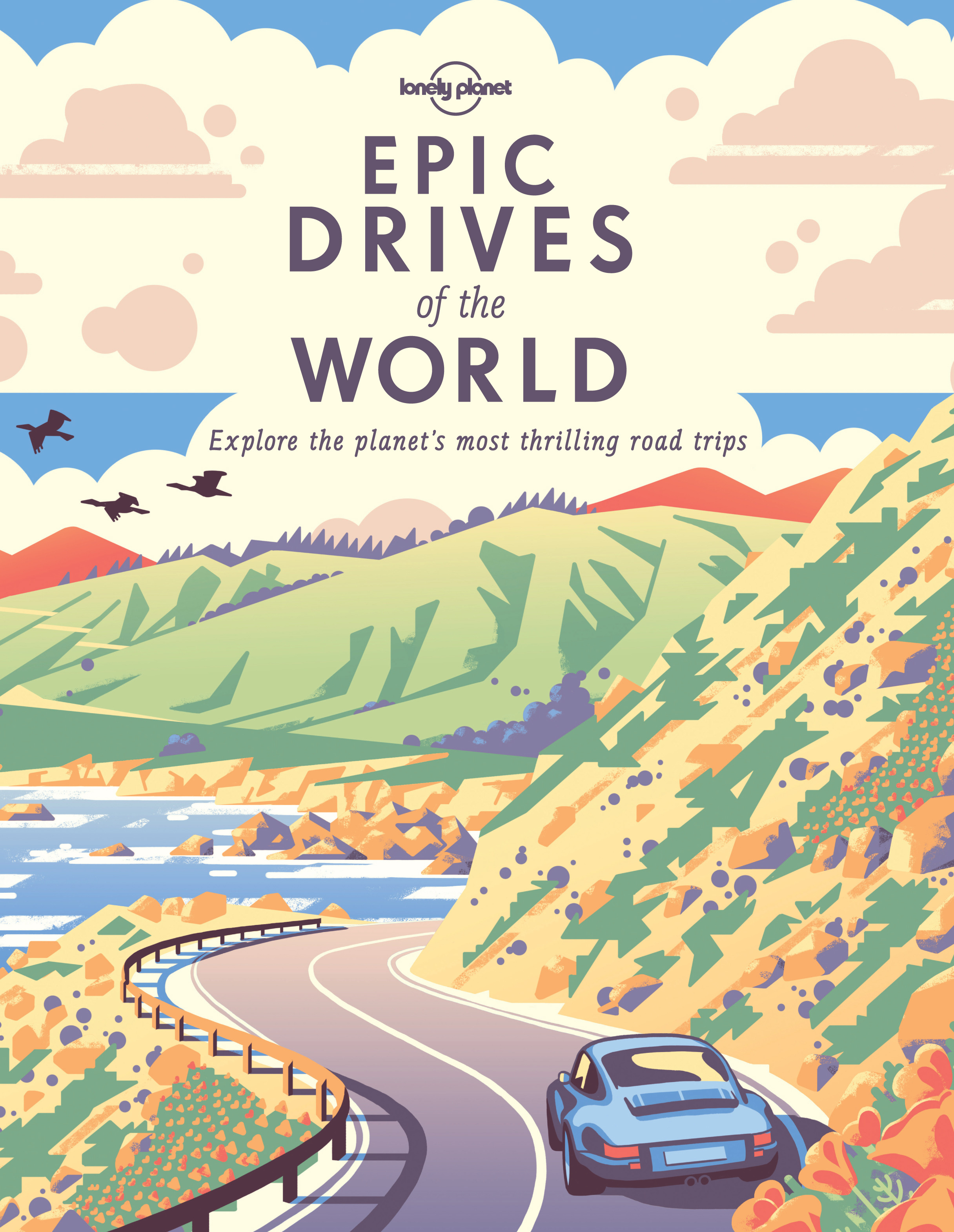 Planet, Lonely - Epic Drives of the World, ebook