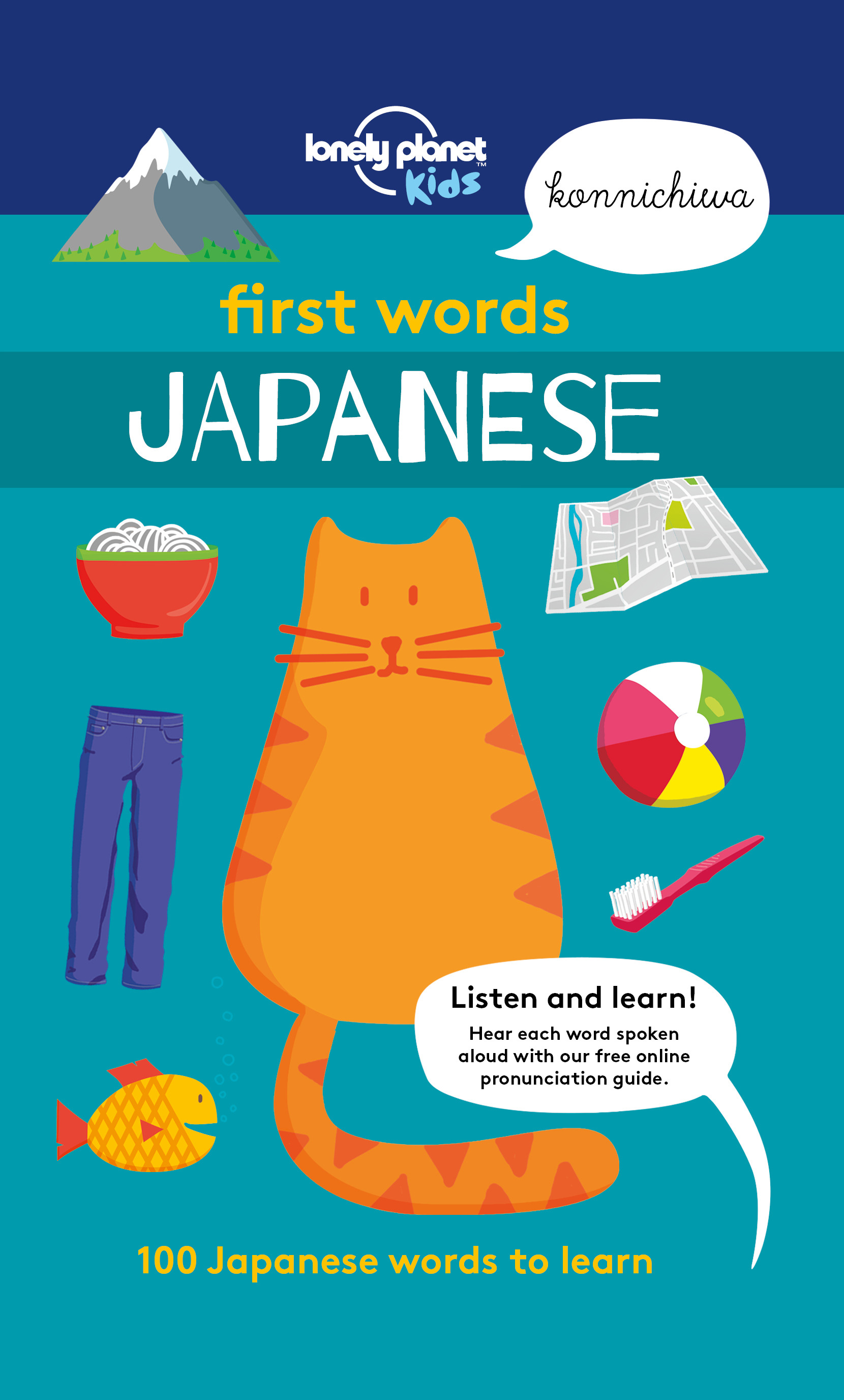 Kids, Lonely Planet - First Words - Japanese: 100 Japanese words to learn, ebook