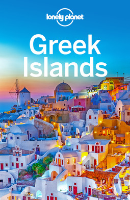 Armstrong, Kate - Lonely Planet Greek Islands, ebook