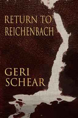 Schear, Geri - Return to Reichenbach, ebook