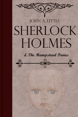Little, John A. - Sherlock Holmes and the Hampstead Ponies, ebook