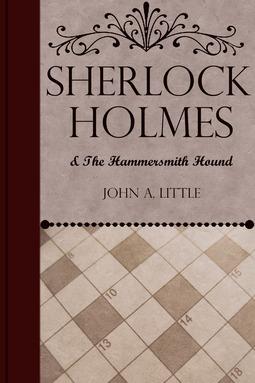 Little, John A. - Sherlock Holmes and the Hammersmith Hound, ebook