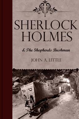 Little, John A. - Sherlock Holmes and the Shepherds Bushman, ebook