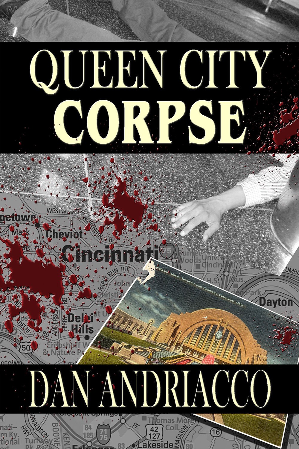 Andriacco, Dan - Queen City Corpse, ebook