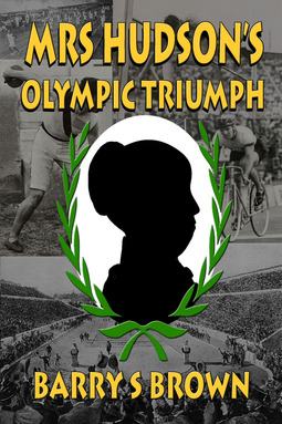 Brown, Barry S - Mrs Hudson's Olympic Triumph, ebook