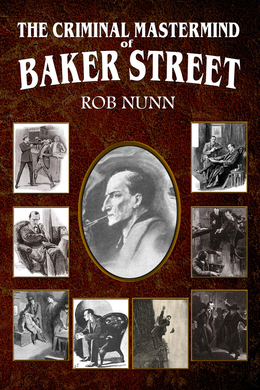 Nunn, Rob - The Criminal Mastermind of Baker Street, ebook