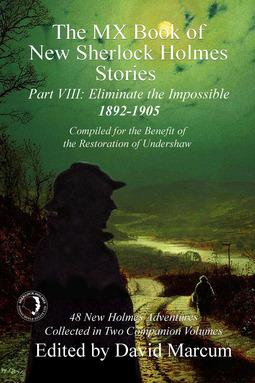 Marcum, David - The MX Book of New Sherlock Holmes Stories - Part VIII, e-kirja