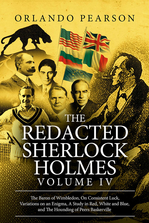 Pearson, Orlando - The Redacted Sherlock Holmes - Volume 4, ebook